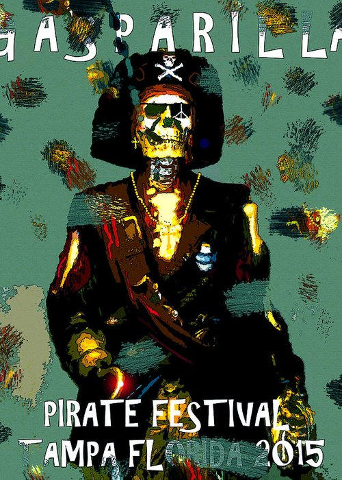 Gasparilla Greeting Card featuring the painting Gasparilla Pirate Fest 2015 Full Work by David Lee Thompson