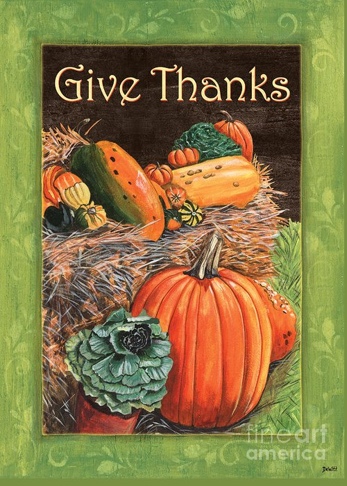 Thanksgiving Greeting Card featuring the painting Give Thanks by Debbie DeWitt