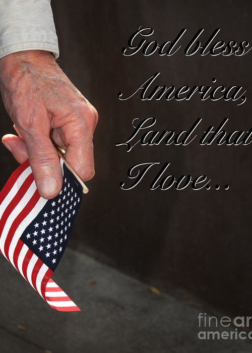 Ken Greeting Card featuring the photograph God Bless America by Ken Johnson