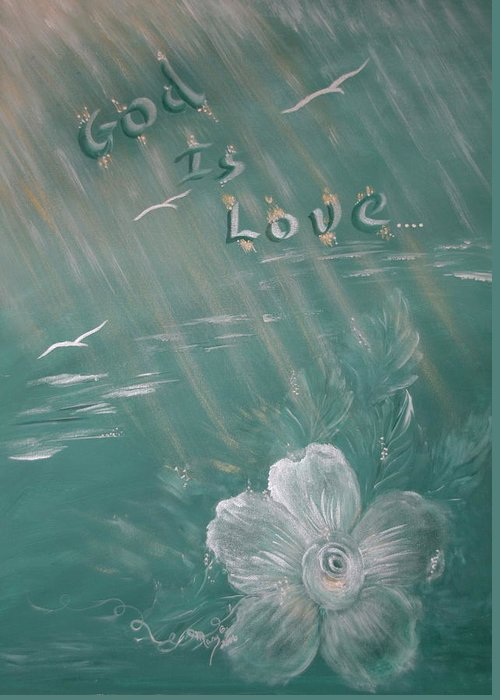 Christian Art Greeting Card featuring the painting God Is Love by Mary Grabill
