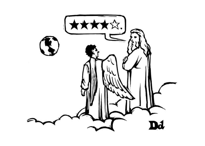 God Greeting Card featuring the drawing God To An Angel On A Cloud Overlooking Earth by Drew Dernavich