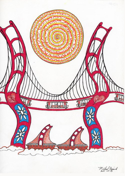 San Francisco Greeting Card featuring the drawing Golden Gate Bridge Dancing In The Wind by Michael Friend