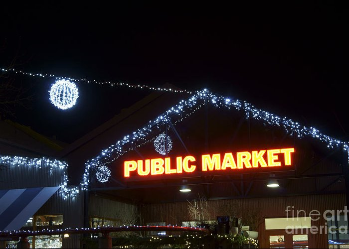Vancouver Greeting Card featuring the photograph Granville Market Christmas Lights Vancouver by John Mitchell