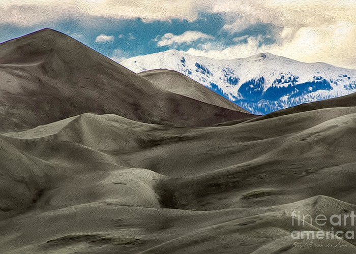 Sand Dunes Greeting Card featuring the photograph Great Sand Dunes by Boyd E Van der Laan