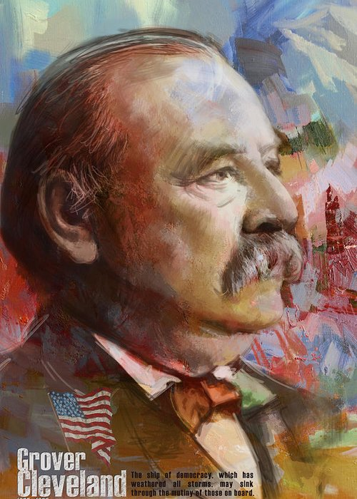 Grover Cleveland Greeting Card featuring the painting Grover Cleveland by Corporate Art Task Force