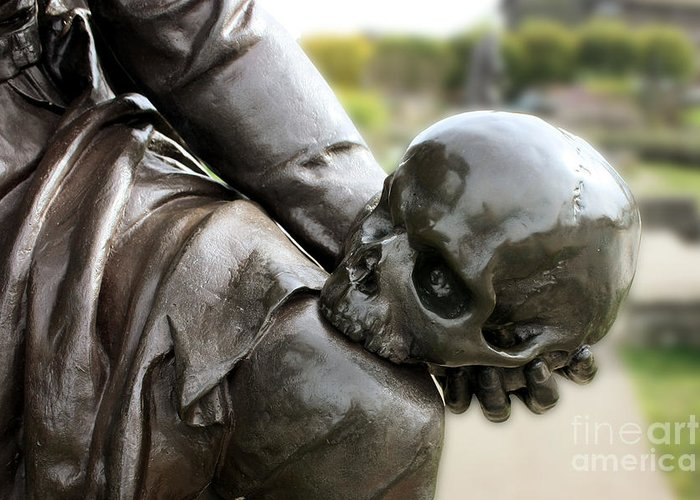 The Tragedy Of Hamlet Greeting Card featuring the photograph Hamlet Contemplating The Skull by Terri Waters