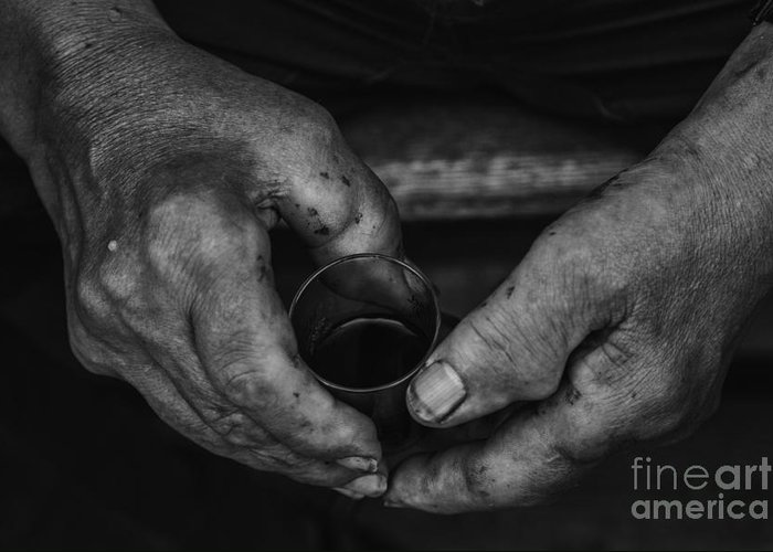 Wine Greeting Card featuring the photograph Hands Of An Worker by Fabian Roessler