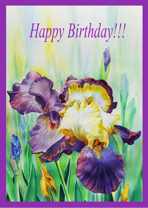 Happy Birthday Iris Flowers Greeting Card For Sale By Irina Sztukowski