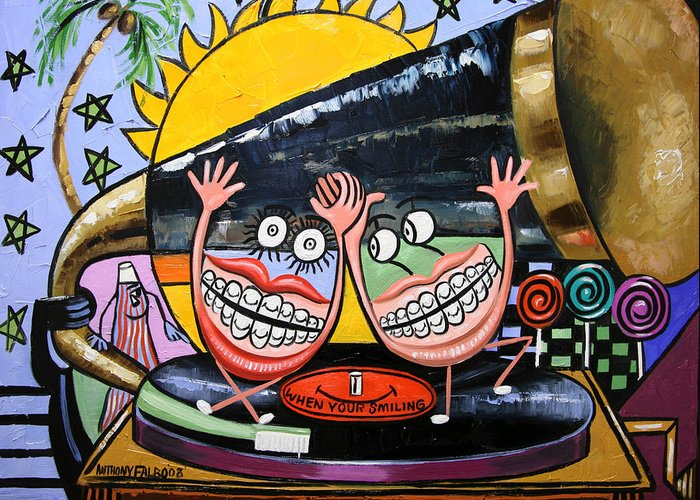 Happy Teeth Greeting Card featuring the painting Happy Teeth When Your Smiling by Anthony Falbo