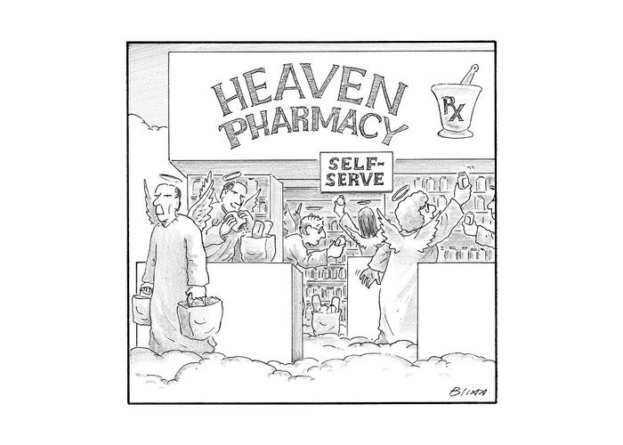 Angels Greeting Card featuring the drawing Heaven Pharmacy Features Angels Loading by Harry Bliss