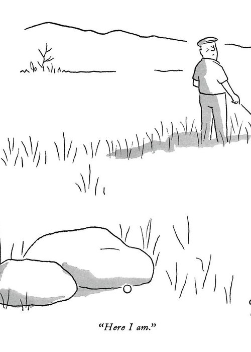 (lost Golf Ball Calls Out To Golfer.) Leisure Greeting Card featuring the drawing Here I Am by Chon Day