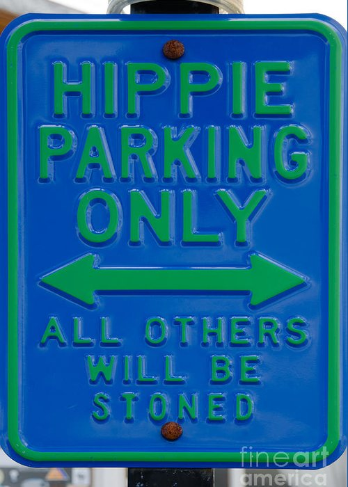 Sign Greeting Card featuring the photograph Hippie Parking Only Sign by Ralf Broskvar
