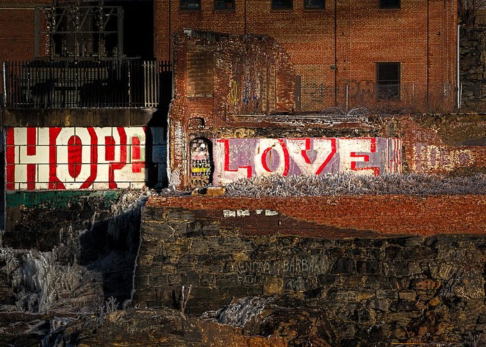 Urban Greeting Card featuring the photograph Hope Love Lovelife by Bob Orsillo