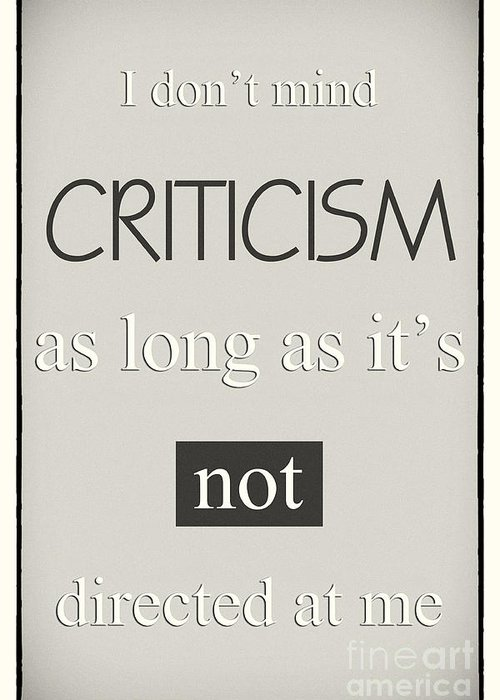 Poster Greeting Card featuring the digital art Humorous Poster - Criticism - Neutral by Natalie Kinnear