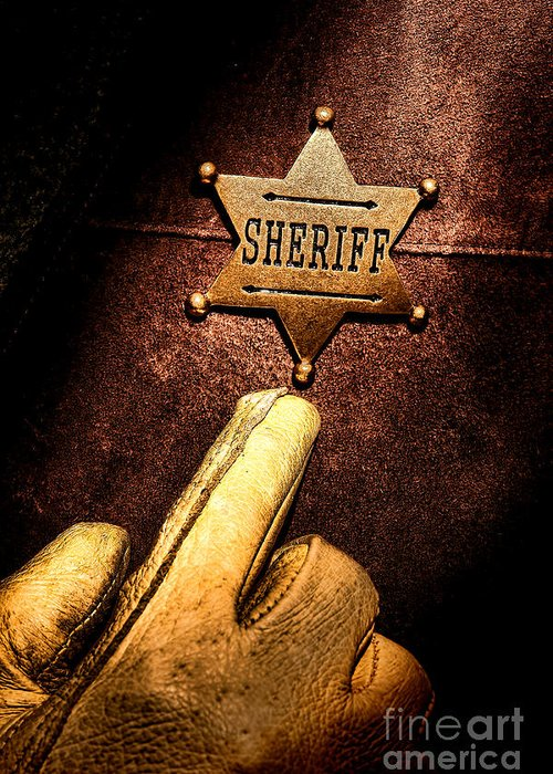 Sheriff Greeting Card featuring the photograph I Am The Law by Olivier Le Queinec
