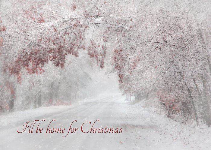Christmas Greeting Card featuring the photograph I'll Be Home by Lori Deiter