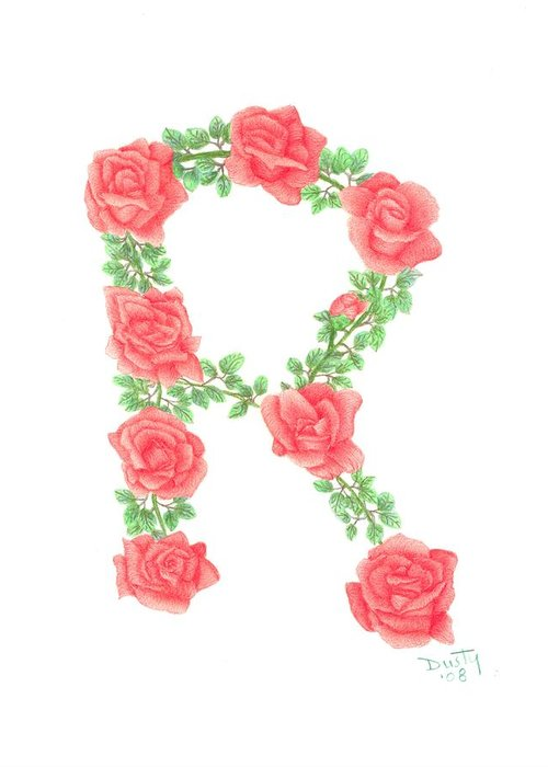 Roses Greeting Card featuring the drawing Initial R Or Any Initial by Dusty Reed