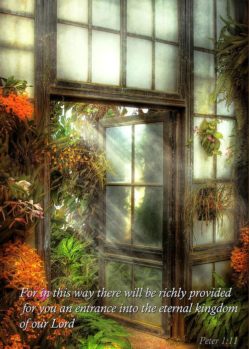Bible Greeting Card featuring the photograph Inspirational - The Door To Paradise - Peter 1-11 by Mike Savad