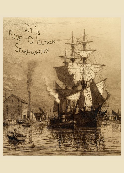 It's 5 O'clock Somewhere Greeting Card featuring the photograph It's Five O'clock Somewhere Schooner by John Stephens