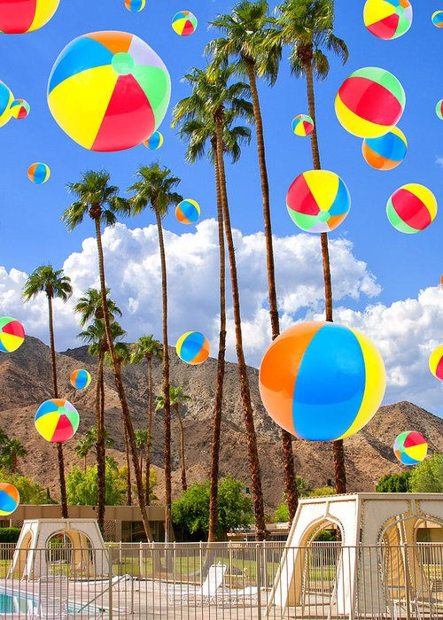 Featured Greeting Card featuring the photograph Its Raining Beach Balls Palm Springs by William Dey