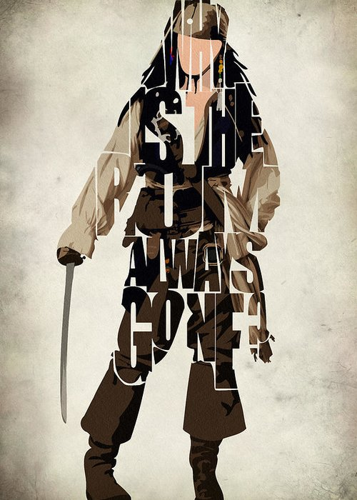 Jack Sparrow Greeting Card featuring the painting Jack Sparrow Inspired Pirates Of The Caribbean Typographic Poster by Ayse Deniz