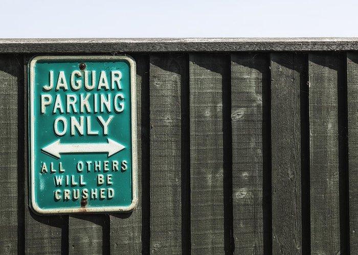 Sign Greeting Card featuring the photograph Jaguar Car Park by Joana Kruse