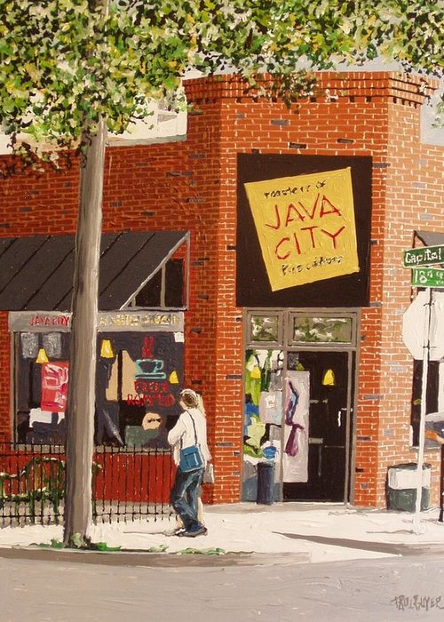 Sacramento Greeting Card featuring the painting Java City by Paul Guyer