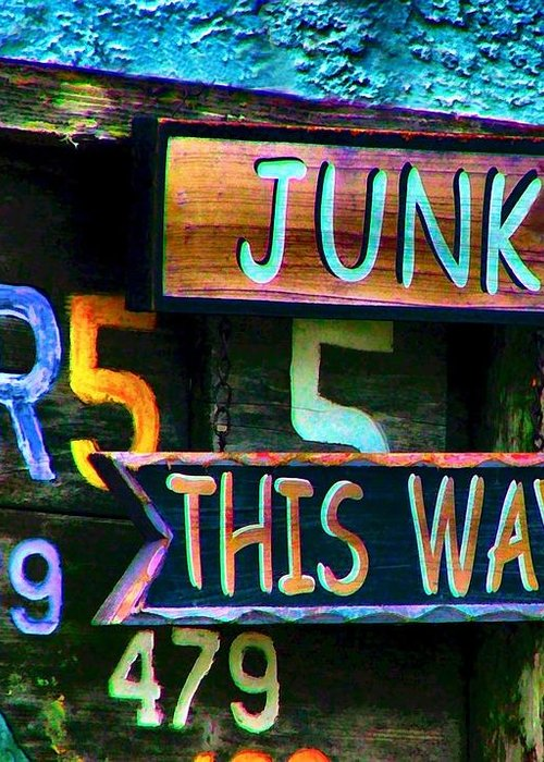 Sign In Florida Greeting Card featuring the photograph Junk This Way by Julie Dant