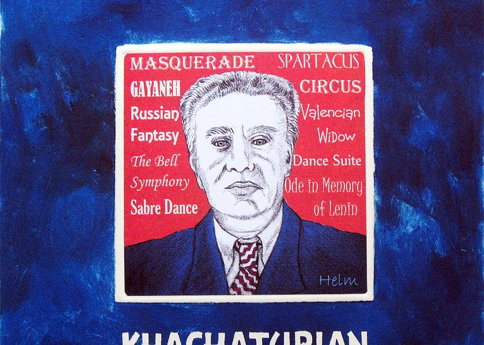 Khachaturian Greeting Card featuring the mixed media Khachaturian by Paul Helm