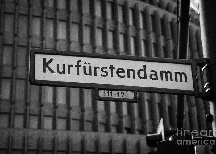 Berlin Greeting Card featuring the photograph Kurfurstendamm Street Sign Berlin Germany by Joe Fox