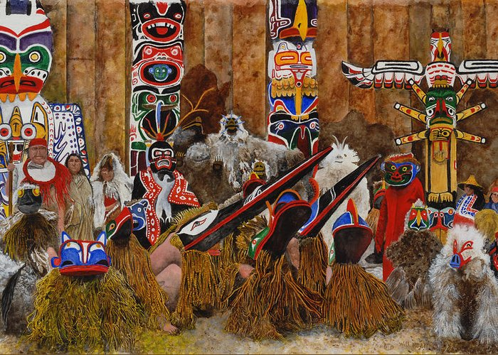 Kwakiutal Indians Totem Poles Masks And Costumes Greeting Card featuring the painting Kwakiutal by Will Roat