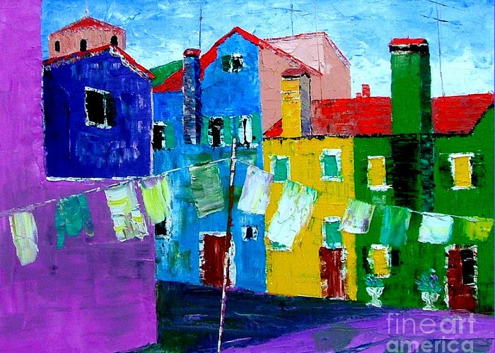 Burano Greeting Card featuring the painting Laundry Day by Inna Montano