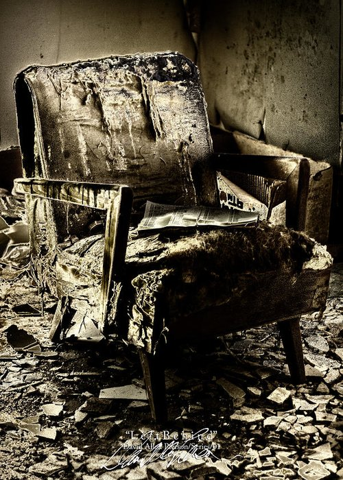 Chair Photographs Greeting Card featuring the photograph Left Behind-series 01 by David Allen Pierson