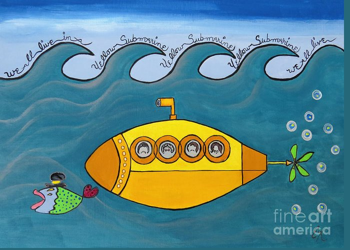 The Beatles Greeting Card featuring the painting Lets Sing The Chorus Now - the Beatles Yellow Submarine by Ella Kaye Dickey