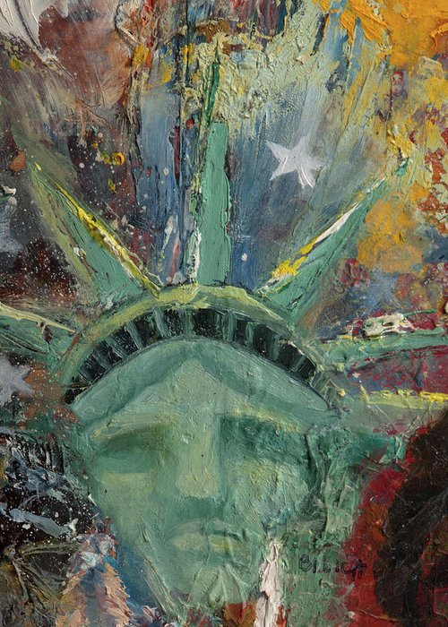 Lady Liberty Greeting Card featuring the painting Liberty Breaking Out by Trish Bilich