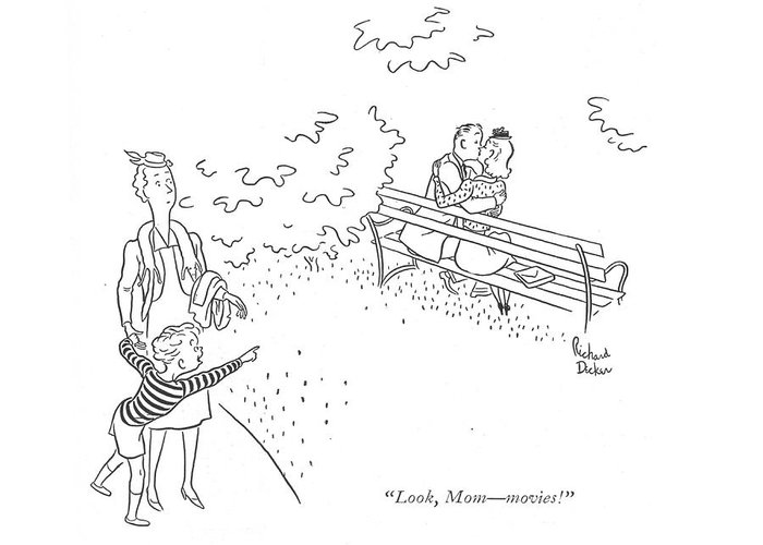 110416 Rde Richard Decker Little Boy To Mother As He Sees Couple Necking In The Park. Bench Boy Boyfriend Child Cinema Couple Couples Date Dates Dating Drama Dramas Entertainment ?lm ?lms Girlfriend Girlfriends Hollywood Kid Kiss Kissing Little Making Mother Motion Movie Necking Out Park Picture Pictures Relate Relationship Relationships Romance Sees Theater Greeting Card featuring the drawing Look, Mom - Movies! by Richard Decker