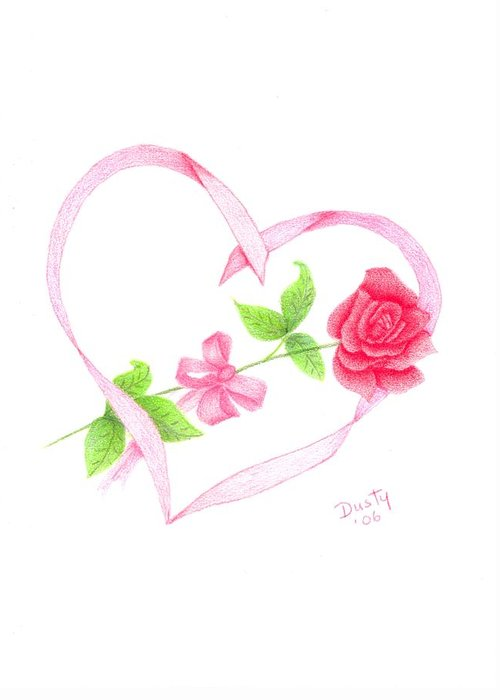 Rose Greeting Card featuring the drawing Love Is... Being with You by Dusty Reed