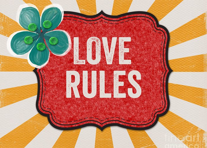 Love Greeting Card featuring the mixed media Love Rules by Linda Woods