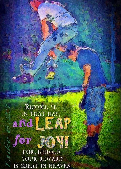 Jesus Greeting Card featuring the digital art Luke 6 23 by Michelle Greene Wheeler