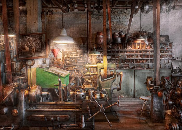 Machinist Greeting Card featuring the photograph Machinist - It All Starts With A Journeyman by Mike Savad