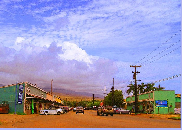 Kaunakakai Greeting Card featuring the photograph Main Street Kaunakakai by James Temple
