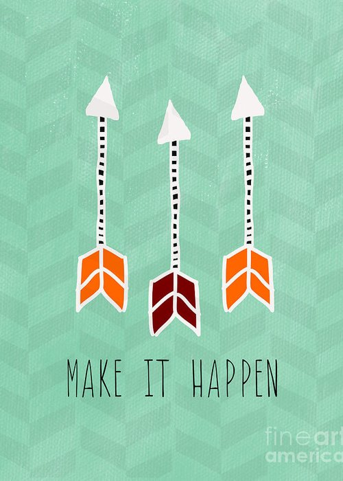 Arrow Greeting Card featuring the mixed media Make It Happen by Linda Woods