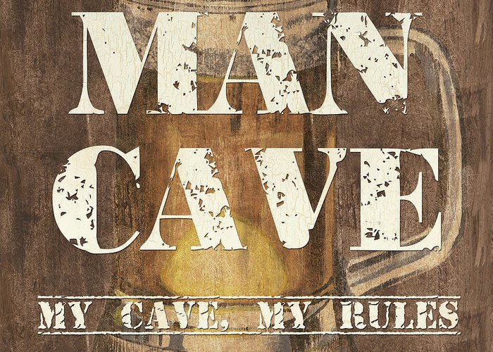 Man Greeting Card featuring the painting Man Cave My Cave My Rules by Debbie DeWitt