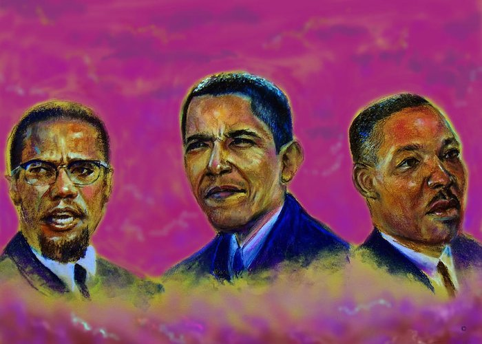 Malcomn X Greeting Card featuring the pastel M.a.n...malcolm- Obama- Martin by Tommy Winn