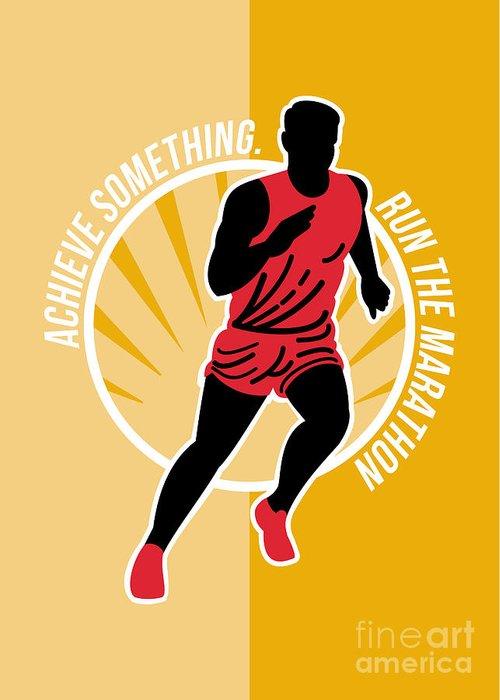 Poster Greeting Card featuring the digital art Marathon Achieve Something Poster Retro by Aloysius Patrimonio