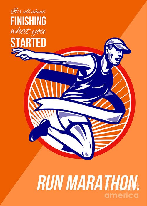 Poster Greeting Card featuring the digital art Marathon Finish What You Started Retro Poster by Aloysius Patrimonio