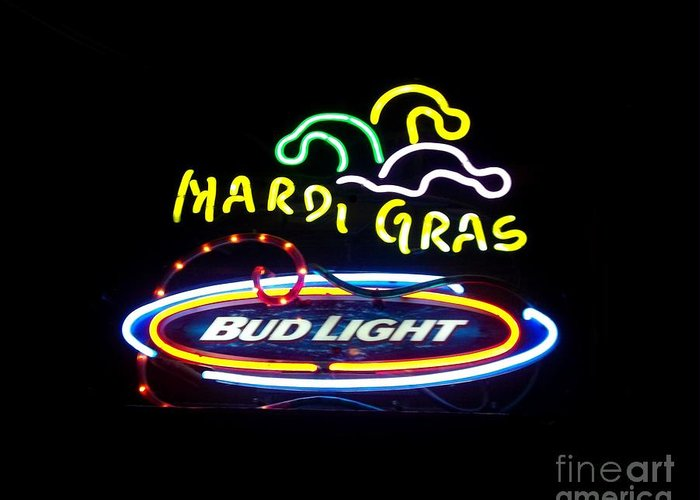 Greeting Card featuring the photograph Mardi Gras And Bud Light by Kelly Awad