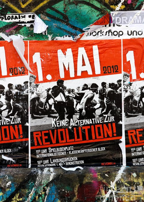 1. Mai Greeting Card featuring the photograph May Day 2012 Poster Calling For Revolution by Jannis Werner