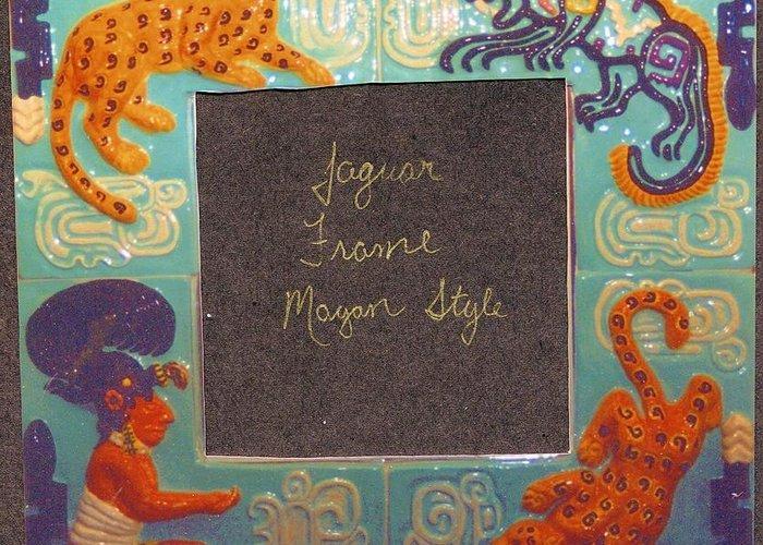 Ceramic Greeting Card featuring the ceramic art Mayan Jaguar Frame by Charles Lucas