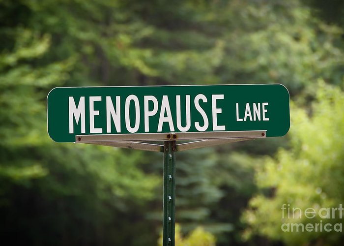 New York Greeting Card featuring the photograph Menopause Lane Sign by Sue Smith